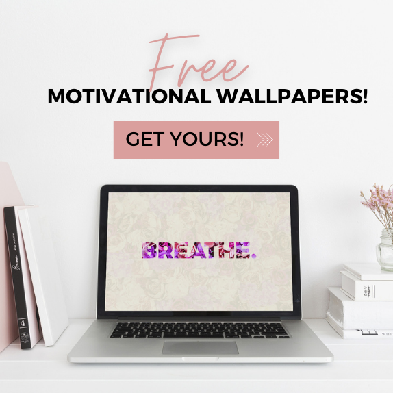 Motivational digital wallpapers